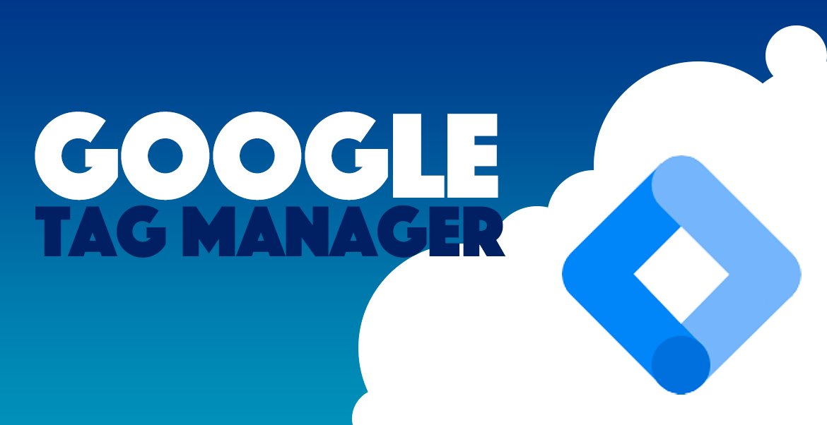 Google - Tag Manager